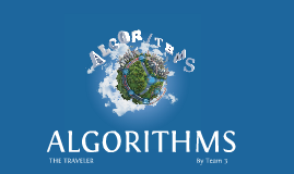 ALGORITHMS - THE TRAVELER