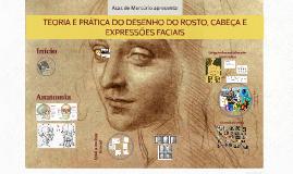 TEORIA E PRÁTICA DO DESENHO DO ROSTO, CABEÇA E EXPRESSÕES FA