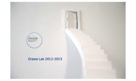 Drama Lab 2012-2013