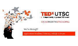 TEDxUTSC is Hiring!!!