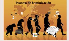Copy of Proceso de hominizacion