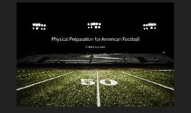 Physical Preparation for American Football
