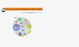 Etica en las instituciones: Un modelo para planificar, conducir y evaluar.