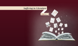 Copy of Suffering in Literature