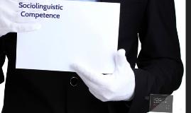 Sociolinguist Competence