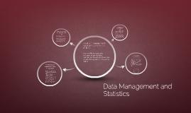 Data Management and Statistics