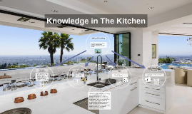 Knowledge in The Kitchen