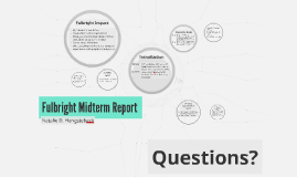 Fulbright Midterm Report