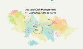 Asuransi Cash Management PT. Cakrawala Mitra Bersama