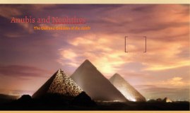 Anubis and Nephtyths