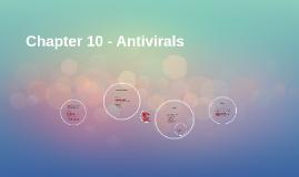 Chapter 10 - Antivirals