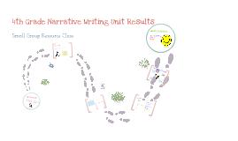 Copy of 4th Grade Narrative Writing Unit