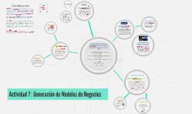 Copy of Actividad 7 : Generación de Modelos de Negocios