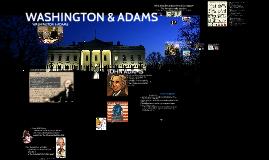 Washington & Adams