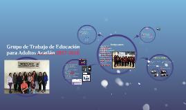 Grupo de trabajo de Educación para Adultos Acatlán
