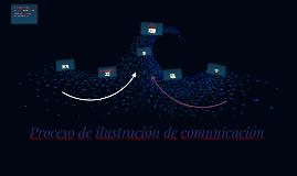 Proceso de ilustracion de comunicaciom