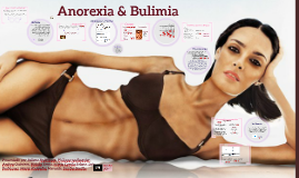 Copy of Anorexia & Bulimia