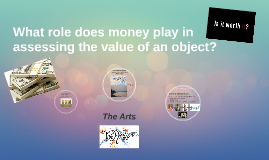 TOK Presentation: Monetary Value