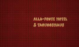Alla-Fonte Hotel & Tagungshaus