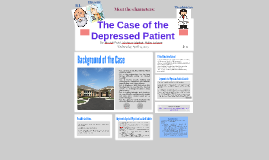 The Case of the Depressed Patient