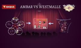 AMBAR VS WESTMALLE