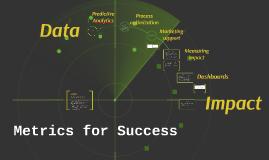 Metrics for Success