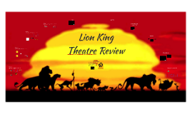 Lion King Theatre Review