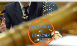 ESTRATEGIAS DE LITIGACIÓN EN EL JUICIO ORAL PENAL CNPP