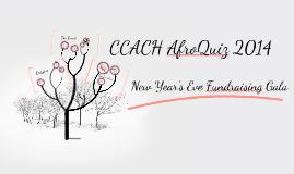 CCACH AfroQuiz New Year's Eve Gala Prezi