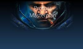 Protoss Masterplan