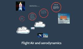 Flight Air and aerodynamics