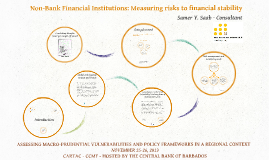 Non Bank Financial Institutions: Measuring risks to financial stability