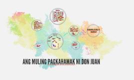 Copy of Ang muling pagkahamak ni Don Juan