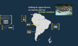Rafting de Aguas Bravas en América del Sur