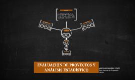 Copy of EVALUACIÓN DE PROYECTOS Y ANÁLISIS ESTADÍSTICO