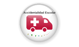 Accidentalidad Escolar