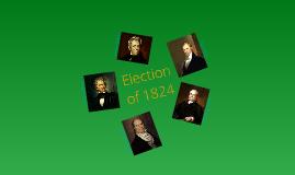 APUSH: Election of 1824