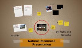Copy of Natural Resources Presentation