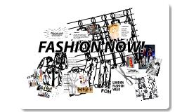 Fashion Now Open Day Presentation