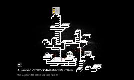 Almanac of Work-Related Murders