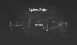 Systems Project
