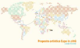 Proposta artistica Expo in città