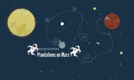Plantations on Mars