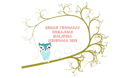 KESAN TERHADAP KEMAJUAN MALAYSIA SEHINGGA KINI
