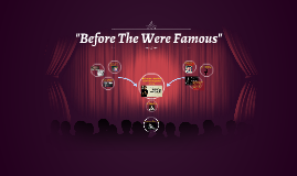 """""""Before The Were Famous"""""""