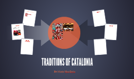 TRADITIONS OF CATALONIA