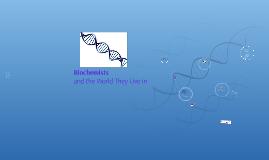 Biochemists