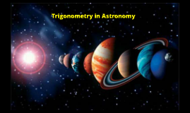 How Trigonometry is Used in Astronomy