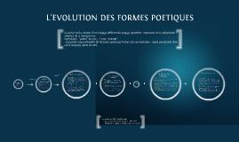 L'EVOLUTION DES FORMES POETIQUES