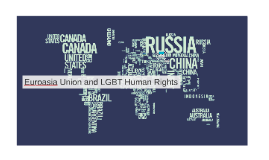 LGBT Rights situation in Former Soviet Union and Russia